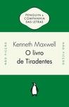 O Livro de Tiradentes: Transmissão Atlântica de Ideias Políticas no Século XVIII