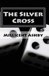 The Silver Cross (Demon-Gods War, #2)