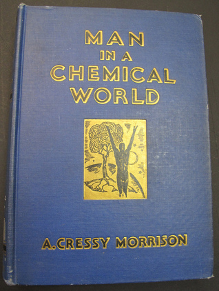 Man in a Chemical World