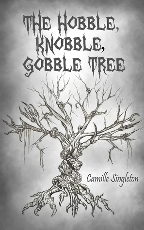 The Hobble Knobble Gobble Tree - a middle grade fantasy