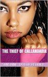 The Thief of Callandaria