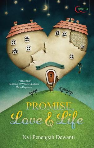 5 Alasan Mengapa Promise, Love & Life Menjadi Buku Favorit