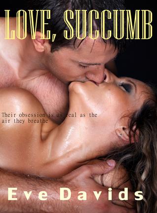 Love, Succumb