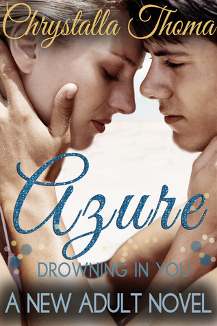 Azure (Drowning In You)