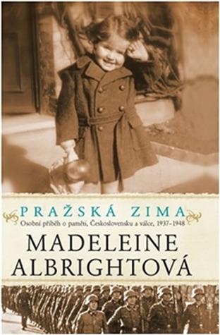 Pražská zima by Madeleine K. Albright