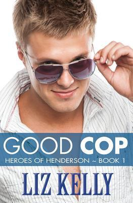 Good Cop by Liz  Kelly