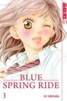 Blue Spring Ride 03 by Io Sakisaka