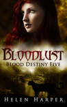 Bloodlust (Blood Destiny #5)