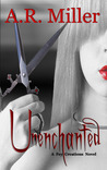 Unenchanted (Fey Creations, #2)