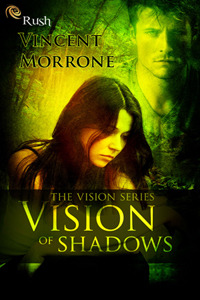 Vision of Shadows by Vincent Morrone