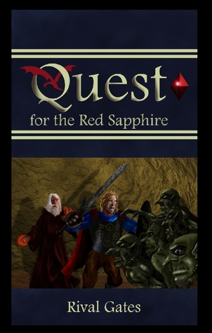 Quest for the Red Sapphire (Sapphire Chronicles #1)