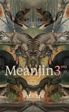 Meanjin Vol. 72, No. 3 (Vol. 72, No. 3)