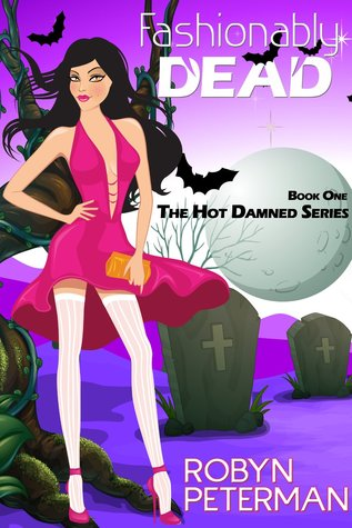 Fashionably Dead (Hot Damned, #1)