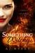 Something Witchy (Mystics & Mayhem, #1)