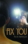 Fix You by Beck Anderson
