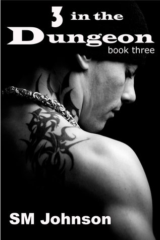 Three in the Dungeon (Dungeon #3)