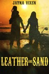 Leather and Sand (Riding the Line, #3)