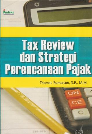 Tax Review dan Strategi Perencanaan Pajak