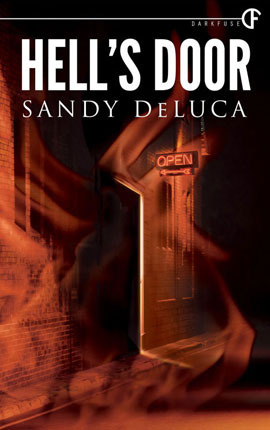 18456073 & Hellu0027s Door by Sandy DeLuca