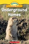 Underground Homes (Science Vocabulary Readers)