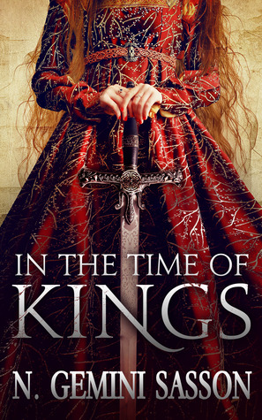 Ebook In the Time of Kings by N. Gemini Sasson read!