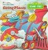 Sesame Street/Going Places by Joe Ewers