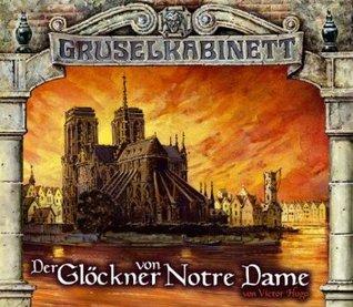 Gruselkabinett 28/29 - Der Glöckner von Notre Dame