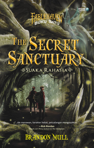 The Secret Sanctuary - Suaka Rahasia
