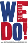 We Do! by Madeleine M. Kunin