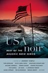 USA Noir: Best of the Akashic Noir Series