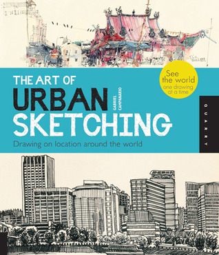 the-art-of-urban-sketching-drawing-on-location-around-the-world