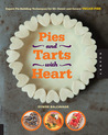 Pies and Tarts with Heart by Dynise  Balcavage