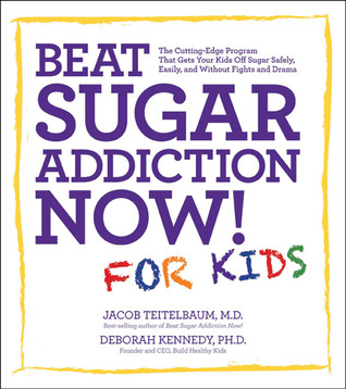 Cutting Edge Program For Children With >> Beat Sugar Addiction Now For Kids The Cutting Edge Program That