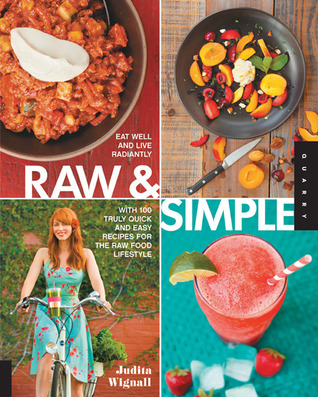 Raw and simple eat well and live radiantly with 100 truly quick and 15812282 forumfinder Choice Image