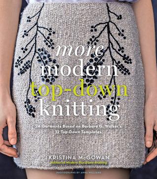 More Modern Top Down Knitting 24 Garments Based On Barbara G