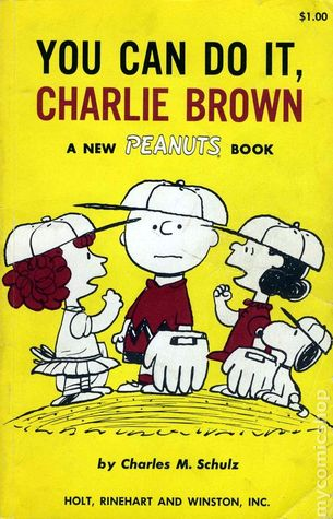 You Can Do It, Charlie Brown: A New Peanuts Book