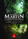 A Tormenta de Espadas by George R.R. Martin