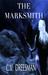 The Marksmith (Tear of Ahl Saga, #1)