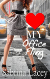 I Love My Office Fling by Sabrina Lacey