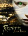 Reborn by Jessica  Miller