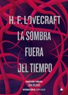 La sombra fuera del tiempo by H.P. Lovecraft