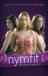 Nymfit – Montpellierin legenda (Nymfit, #1)
