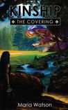 Kinship: The Covering (Kinship, #1)