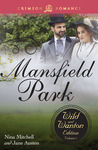 Mansfield Park (The Wild And Wanton Edition, #2)