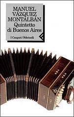 Quintetto di Buenos Aires by Manuel Vázquez Montalbán