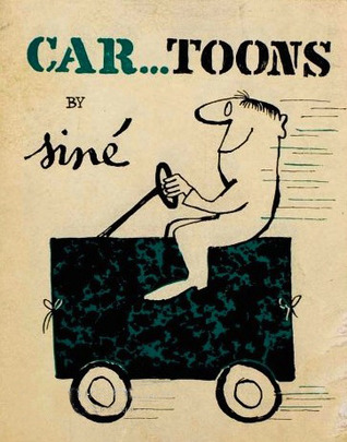 Car...Toons: Including Auto Suggestions And Car Icatures