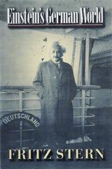 Ebook Einstein's German World by Fritz Stern TXT!
