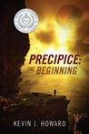 The Beginning (Precipice, #1)