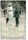 Noble Endeavours: The life of two countries, England and Germany, in many stories