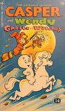 Casper the Friendly Ghost and Wendy the Good Little Witch - Ghosts and Witches (Casper, #4)